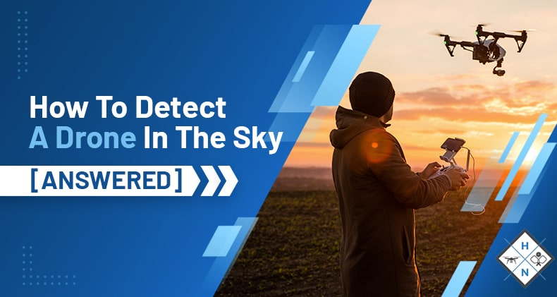 how to detect a drone in the sky