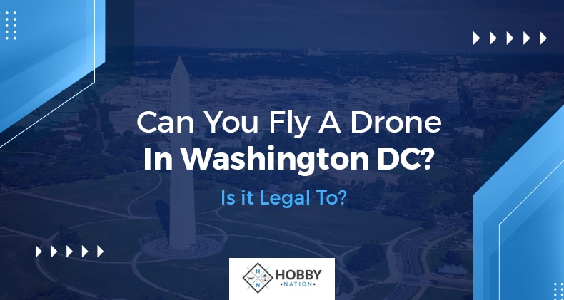 can you fly a drone in DC