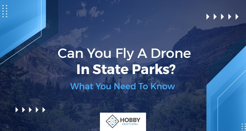 can you fly a drone in state parks