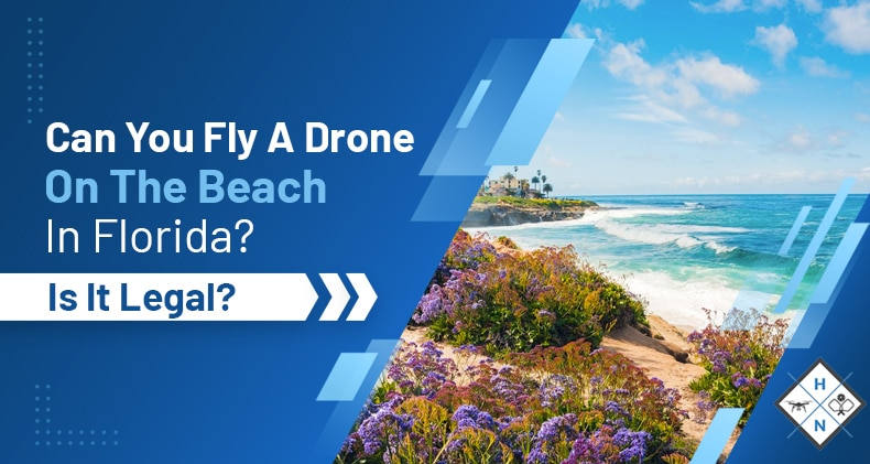 can you fly a drone on the beach in florida
