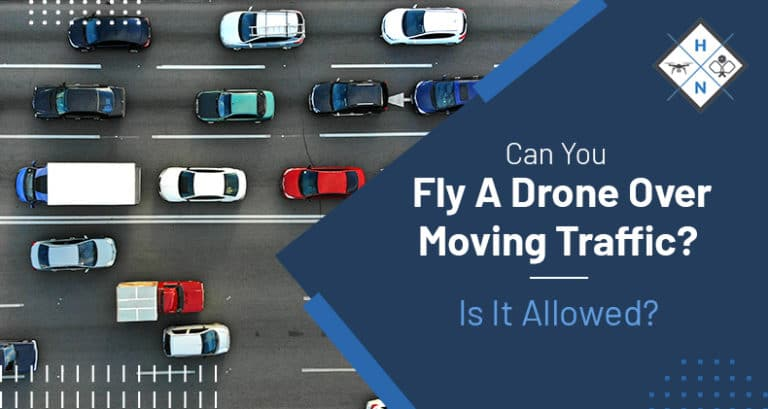 can you fly a drone over moving traffic