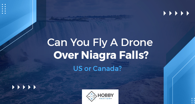 can you fly a drone over niagara falls