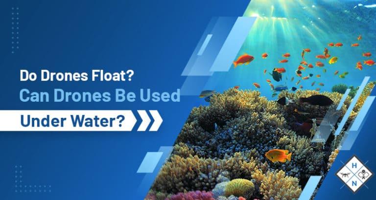 do drones float