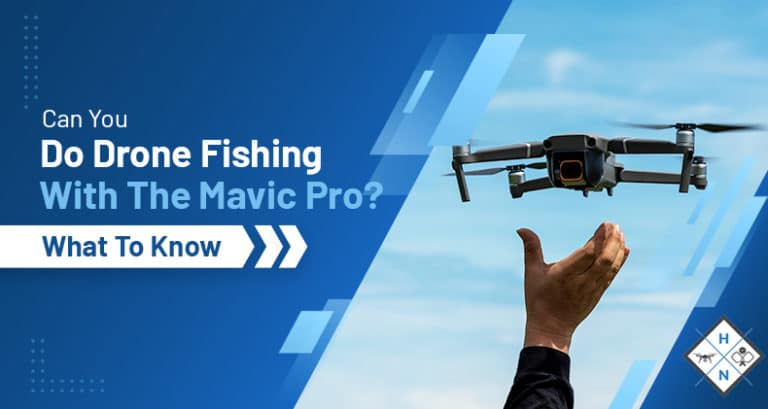 drone fishing with the mavic pro