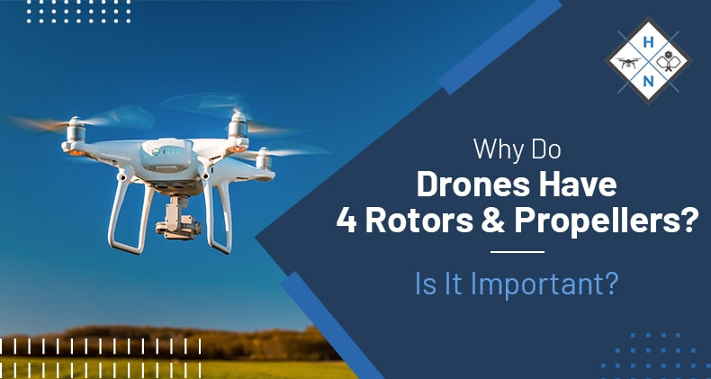 why do drones have rotors propellers