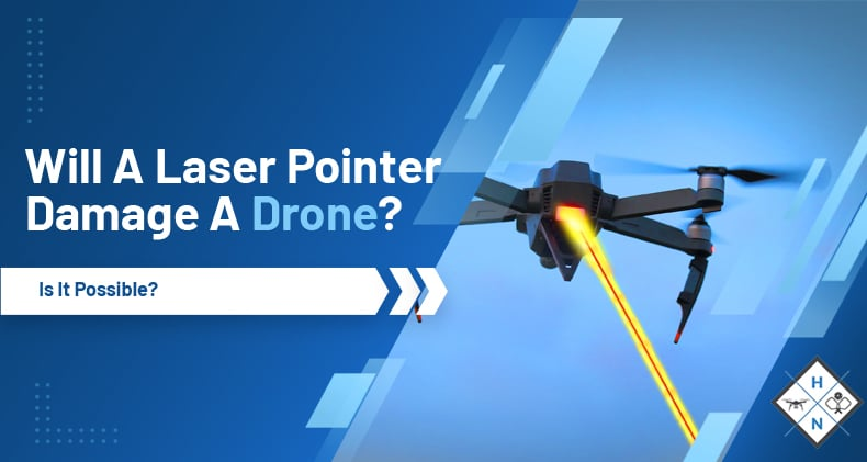 will a laser pointer damage a drone
