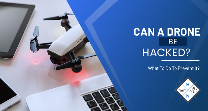 can a drone be hacked