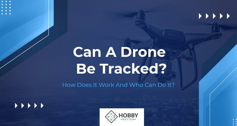 can a drone be tracked