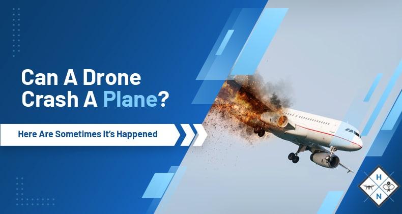 can a drone crash a plane