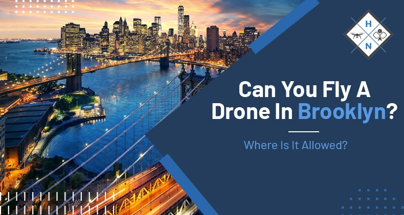 can you fly a drone in brooklyn