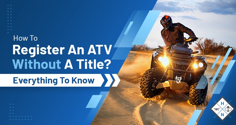 how to register an atv without a title