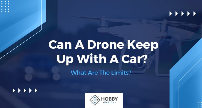 can a drone keep up with a car