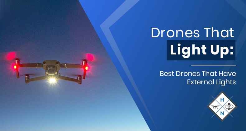drones that light up