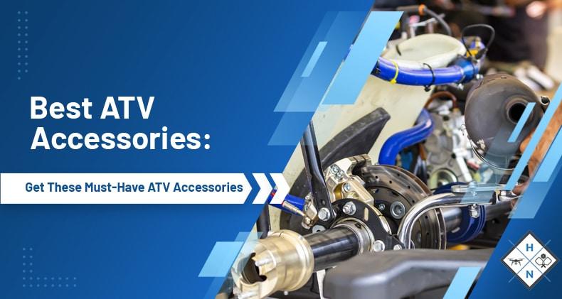 best atv accessories