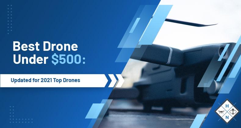 best drones under