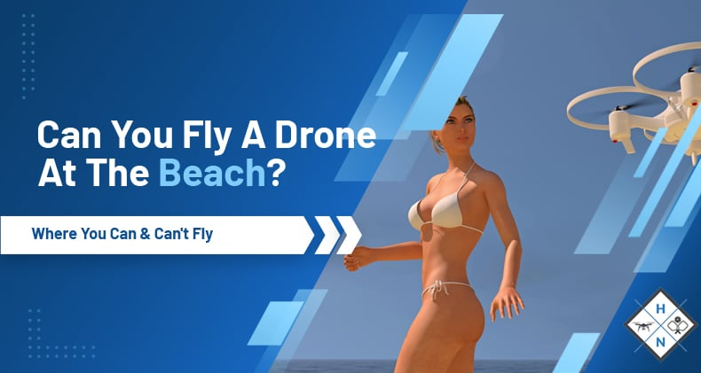 can you fly a drone at the beach