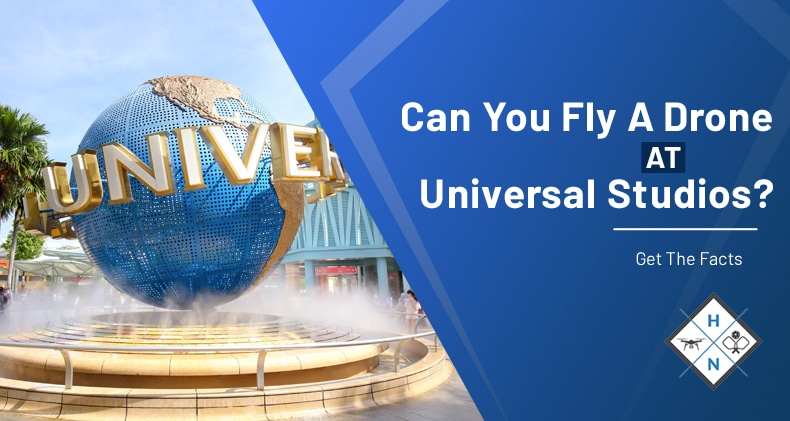 can you fly a drone at universal studios