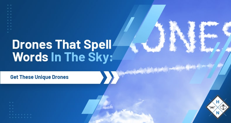 drones that spell in the sky