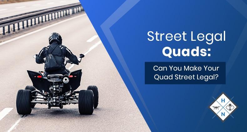 street legal quad