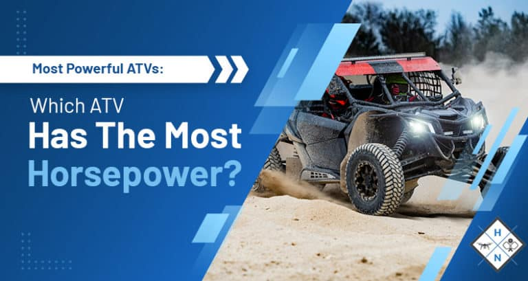 which atv has the most horsepower