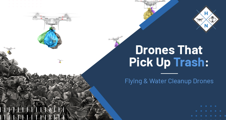 drones that pick up trash