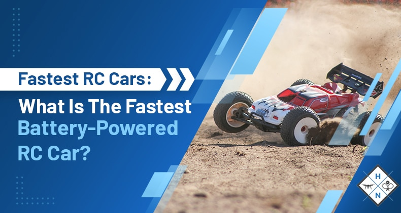 what is the fastest battery powered rc car