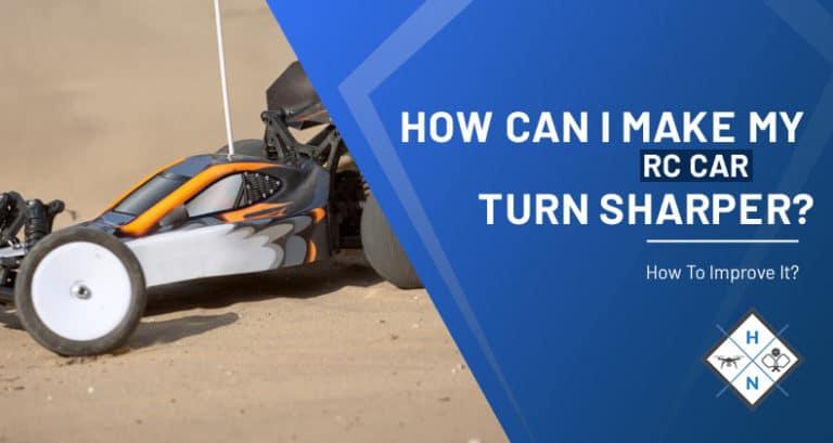 how can i make my rc car turn sharper