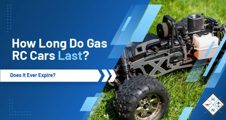 how long do gas rc cars last